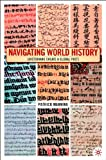 Navigating World History: Historians Create a Global Past (1403961190) by Patrick Manning