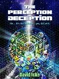 The Perception Deception - Part One