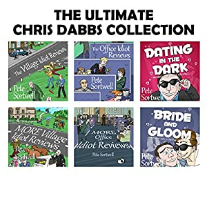 Pete Sortwell: The Chris Dabbs Collection: Ultimate Edition Audiobook