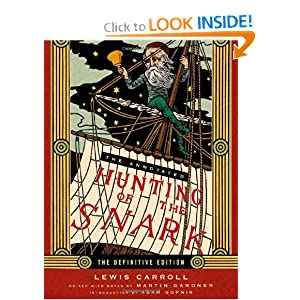 The Annotated Hunting of the Snark (The Annotated Books) Lewis Carroll, Henry Holiday, Adam Gopnik and Martin Gardner