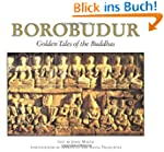 Borobudur: Golden Tales of the Buddha...
