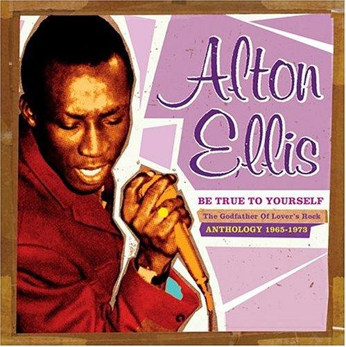 Alton Ellis - Be True To Yourself - Zortam Music