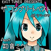 EXIT TUNES PRESENTS THE COMPLETE BEST OF P feat.