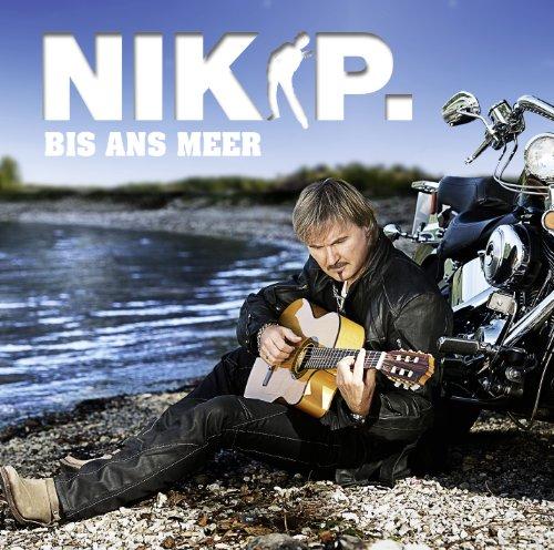 Nik P. - Bis Ans Meer - Zortam Music