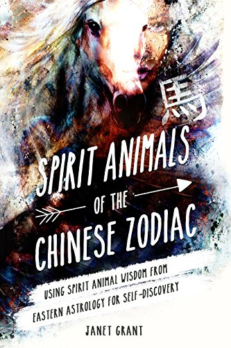 Spirit Animals Of The Chinese Zodiac by Janet Grant ebook deal