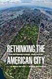 Rethinking the American City: An International Dialogue (Architecture | Technology | Culture)
