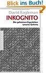 Inkognito: Die geheimen Eigenleben un...