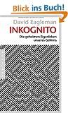 Inkognito: Die geheimen Eigenleben unseres Gehirns