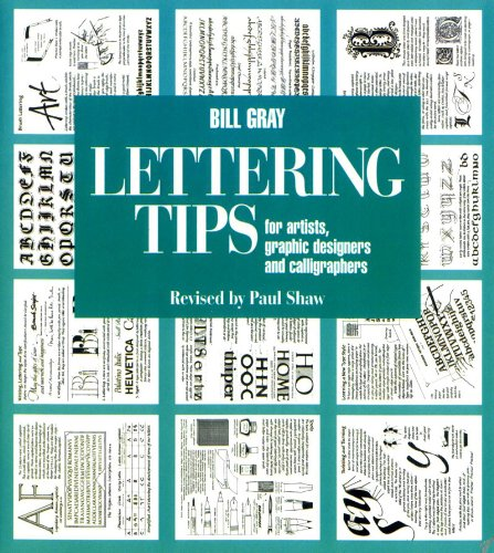 Lettering Tips: For Artists, Graphic Designers, and Calligraphers