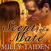 Scent of a Mate: Sassy Mates, Book 1 | [Milly Taiden]