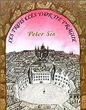echange, troc Peter Sis - Les Trois Clés d'or de Prague