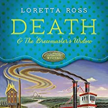 Death and the Brewmaster's Widow Audiobook by Loretta Ross Narrated by Amanda Ronconi