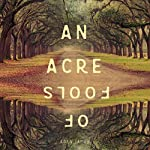An Acre of Fools | Aden James