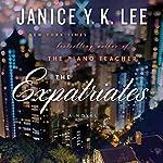 The Expatriates: A Novel | Janice Y. K. Lee