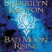 Bad Moon Rising: A Dark-Hunter Novel | [Sherrilyn Kenyon]