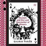 Rustom and the Last Storyteller of Almora | Gaurav Parab