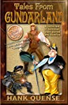 Tales From Gundarland: Eight humorous stories from the land of the incongruous