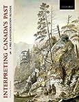 Interpreting Canada's Past: A Pre-Con...