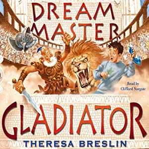 Dream Master: Gladiator | [Theresa Breslin]