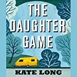 The Daughter Game | Kate Long