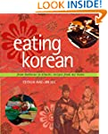 Eating Korean: From Barbecue to Kimch...