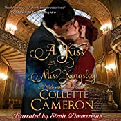 A Kiss for Miss Kingsley: A Waltz with a Rogue, Book 1 | Collette Cameron