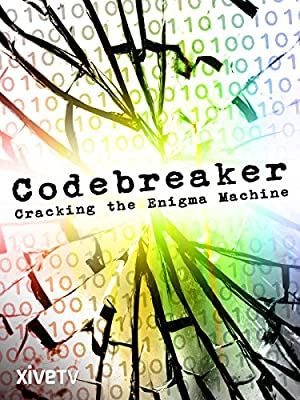 Codebreaker: Cracking the Enigma Machine