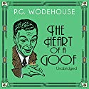 The Heart of a Goof Audiobook by P. G. Wodehouse Narrated by Jonathan Cecil