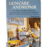 Gun care and repair by Monte Burch