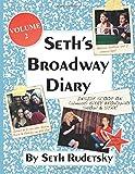 Seth's Broadway Diary, Volume 2