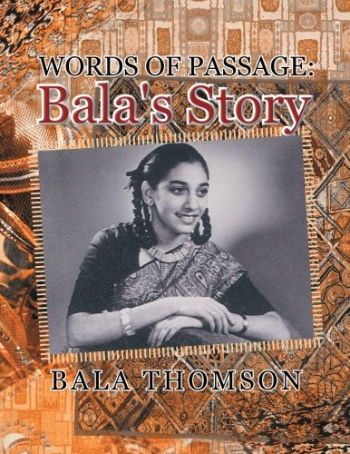 Words of Passage:: Bala's Story