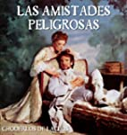 Las Amistades Peligrosas