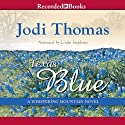 Texas Blue: A Whispering Mountain Novel, Book 5