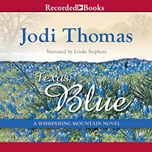Texas Blue: A Whispering Mountain Novel, Book 5 | [Jodi Thomas]