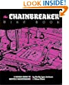 Chainbreaker Bike Book: A Rough Guide to Bicycle Maintenance (DIY)