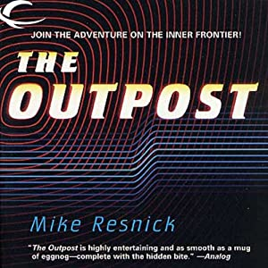 The Outpost | [Mike Resnick]