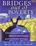 img - for Bridges Out of Poverty: Strategies for Professionals and Communities Workbook book / textbook / text book