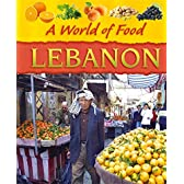 Lebanon (A World of Food)