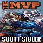 The MVP: The Galactic Football League | Scott Sigler
