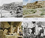 Time and Time Again: History, Rephotography, and Preservation in the Chaco World (0890135770) by Lippard, Lucy R.