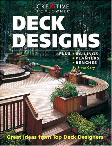 Deck Designs : Plus Railings, Planters, Benches, STEVE CORY, ANNE HALPIN