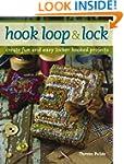 Hook, Loop and Lock: Create Fun and E...
