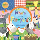 img - for Who's in the Farmyard? BB (Peek a Boo Book) book / textbook / text book