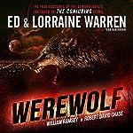 Werewolf: Ed & Lorraine Warren, Book 5 | Ed Warren,Lorraine Warren,Robert David Chase,William Ramsey