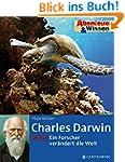 Abenteuer & Wissen. Charles Darwin -...