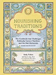 Nourishing Traditions: The Cookbook t…
