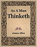 As a Man Thinketh (1908) (159462173X) by James Allen