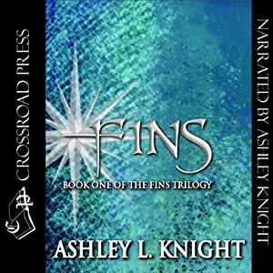 Fins: Book I of the Fins Trilogy | [Ashley Knight]