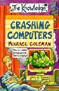 Crashing Computers (The Knowledge)