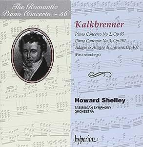 Friedrich Kalkbrenner: Das romantische Klavierkonzert Vol.54